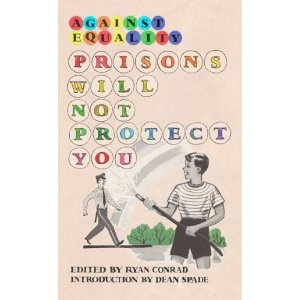 Prisons Will Not Protect You