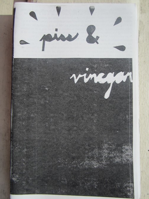 piss and vinegar zine 2002