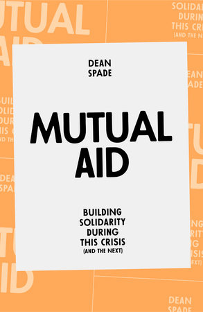 Mutual Aid by Dean Spade bookcover